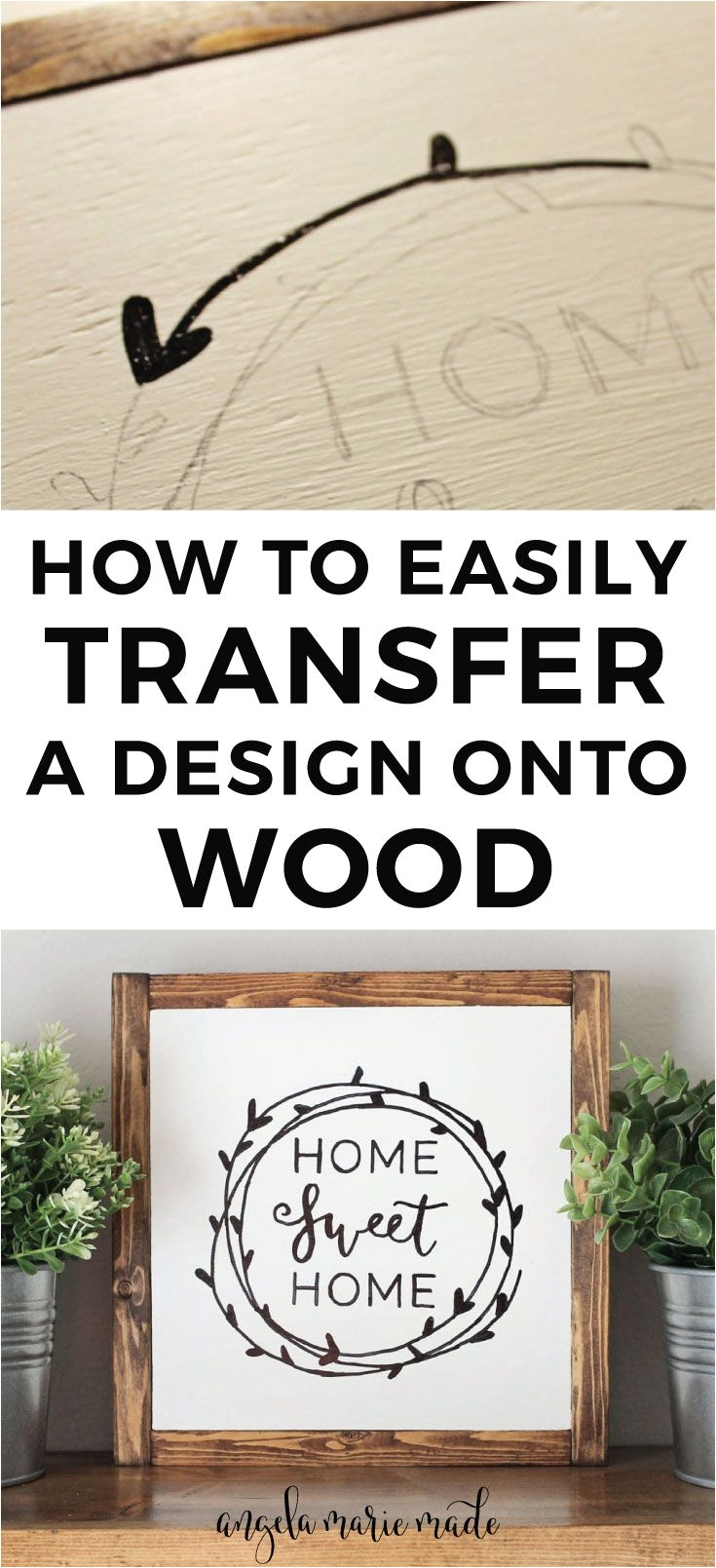 how to easily transfer a design onto wood with just a pencil easy diy wood sign and diy wedding signs home sweet home sign click to get the tutorial