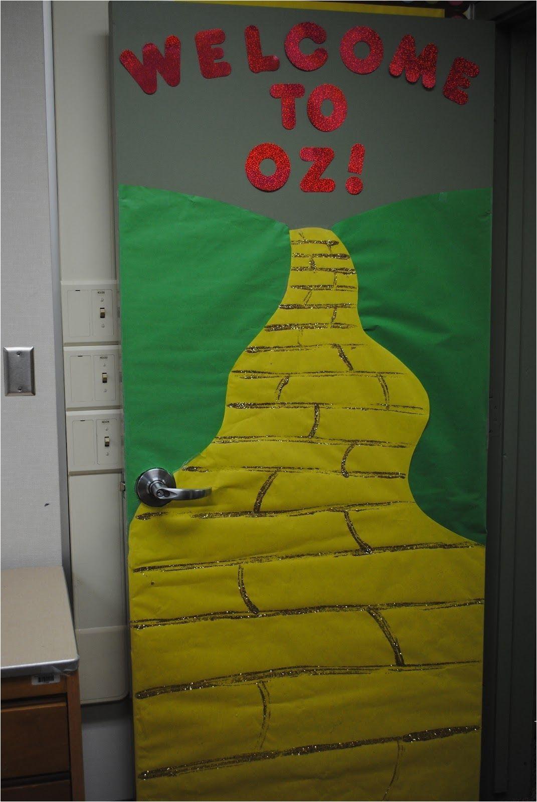 Wizard Of Oz Decoration Ideas School Door Decorating Ideas Us Decorating the Door My Awesome