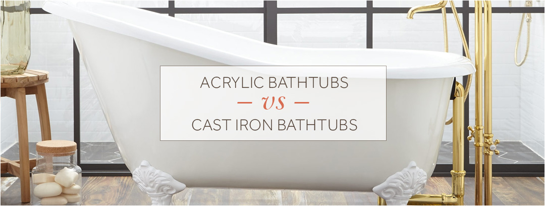 lc ideas acrylic vs cast iron