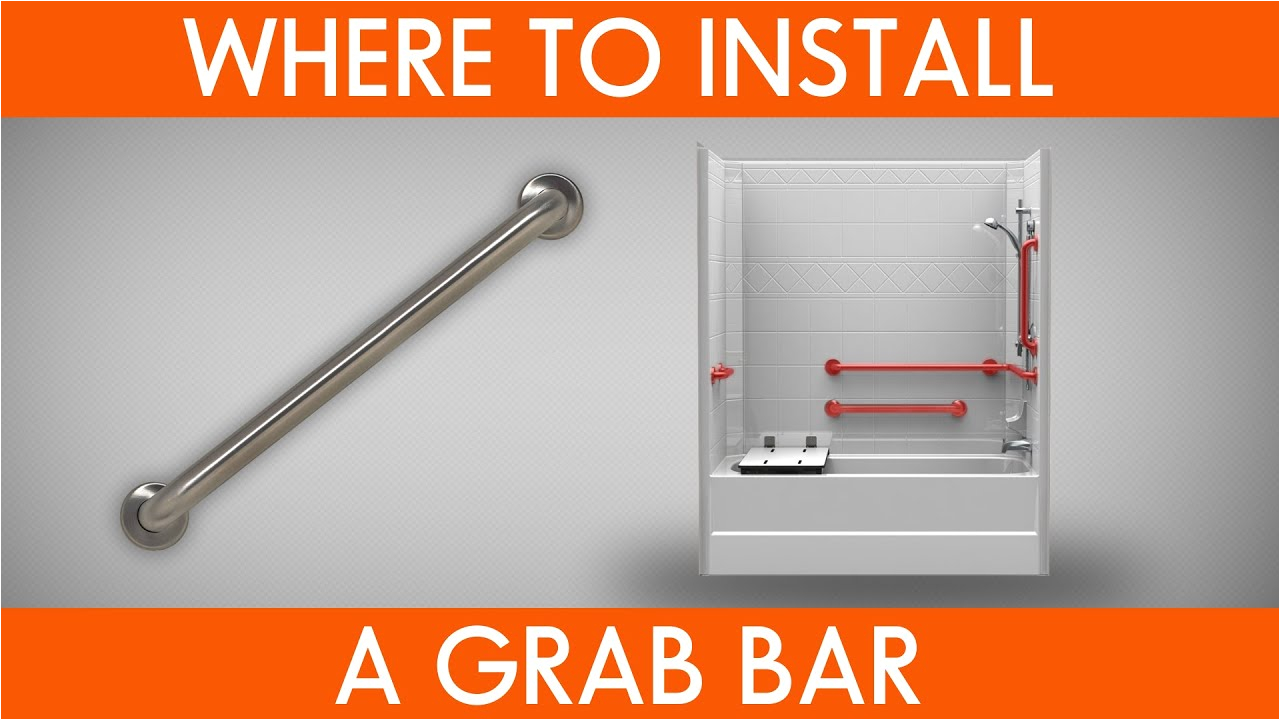 Grab Bar Bathtub Placement where to Install Grab Bars