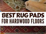 Best Vacuum Cleaner for Hardwood Floors and area Rugs Rugs Best Rug Pads to Protect Hardwood Floors Elcajonfire