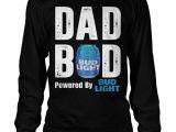 Bud Light Tank top Bud Light Dad Bod Powered by Bud Light Shirt Hoodie Sweater