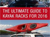 Canoe and Kayak Racks for Trucks the Ultimate Guide to Kayak Racks for 2016 Http Www