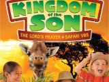 Gospel Light Vbs Kingdom Of the son Prayer Safari Vbs Catalog by Danny B issuu
