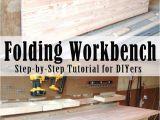 Home Depot Work Benches Diy Folding Workbench Remodel Ideas Pinterest Garage Diy
