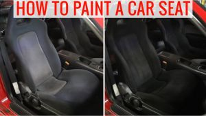 Interior Car Seat Cleaning Near Me Diy Painting Car Seats to Change the Color How to Tips and