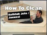 Jacuzzi Bathtub Maintenance How to Clean Bathtub Jets