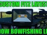 Led Bowfishing Lights Custom Fitz Latest 100w Bowfishing Led Youtube