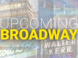 Light Companies In Houston Schedule Of Upcoming and Announced Broadway Shows Playbill