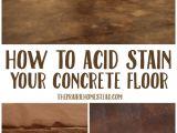 Really Cheap Floors orlando Fl How to Acid Stain Concrete Floors Pinterest Acid Stain Concrete