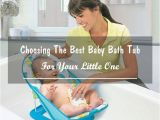 Top Baby Bathtub Choosing the Best Baby Bath Tub for Your Little E A