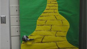 Wizard Of Oz Classroom Decoration Ideas School Door Decorating Ideas Us Decorating the Door My Awesome